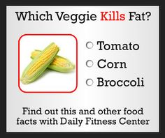 Which veggie KILLS fat?