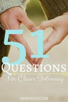 For the married couple, advice and encouragement to help you grow closer in intimacy. 51 Questions to help you grow.
