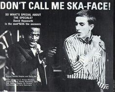 Don't call me ska-face! Ska Music, Music Icon, Fun Boy Three, Terry Hall, Ska Punk, Jamaican Music, Dapper Dan, Rude Boy, Dont Call Me