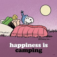 ☮ American Hippie Quotes ~ Snoopy . . . Camping