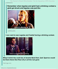 So Legolas, Castiel, and Captain Jack Sparrow walk into a bar.: << I loved this from teh start, but I totally lost it with the Captain Jack Sparrow at the end :D Fandoms Unite, Destiel, Johnlock, Narnia, Sherlock, Legolas And Gimli, Legolas Funny, O Hobbit, Fandom Crossover