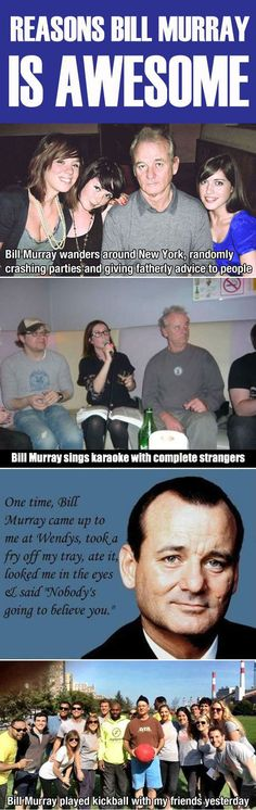 Why Bill Murray Is One Of The Most Awesome Guys In The World