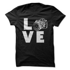 Love Photography - photographer t shirts and hoodies