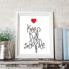 "Inspirational Typography Quote B+w Print ""Keep Life Simple"" Wall Décor Illustration"