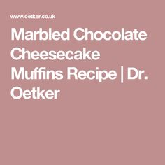 Marbled Chocolate Cheesecake Muffins Recipe | Dr. Oetker