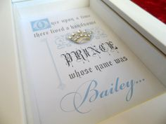 This fairy tale design is the perfect, personalised gift for a baby or childd bedroom. It reads:  Once upon a time there lived a handsome prince
