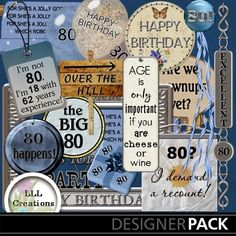 80th Birthday Kit from LLL Creations.  Also available 30th, 40th, 50th, 60th, and 70th ... under related items in the shop!