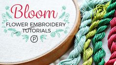 flower embroidery tutorials