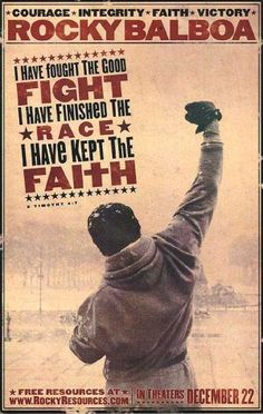 Poster from the Rocky film, 'Rocky Balboa,' Rocky Sylvester Stallone, Stallone Rocky, Rocky Vi, Rocky Balboa Movie, Rocky Balboa Poster, Stallone Movies, Fight The Good Fight, Keep The Faith, Film Posters