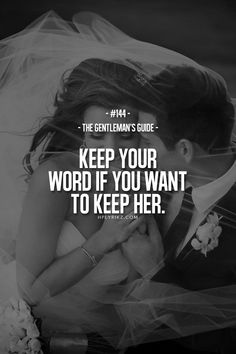 "Gentlemen: ""Keep your word if you want to keep her."" ---A #Gentleman's Guide."
