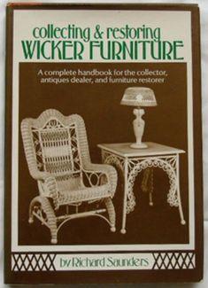Collecting U0026 Restoring Wicker Furniture By Richard.