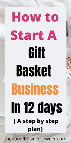 Learn how you can start a gift basket business from home. #giftbasket #carepackage #homebusiness