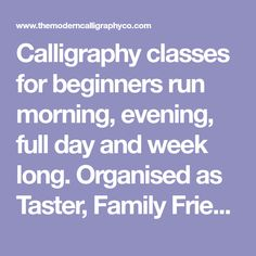 Calligraphy classes for beginners run morning, evening, full day and week long. Organised as Taster, Family Friendly and Special Events such as Weddings Calligraphy Classes, Calligraphy Course, Learn Calligraphy, Modern Calligraphy, Calligraphy Tutorial, Running For Beginners, Chichester, Special Events, Workshop