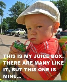Juice box..