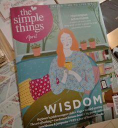 Lovely edition (April) of The Simple Things magazine, with the title Wisdom with a very interesting feature on yoga.  https://twitter.com/PurityPsychics  http://www.facebook.com/PurityPsychics