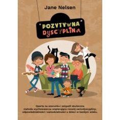 POZYTYWNA DYSCYPLINA - Jane Nelsen