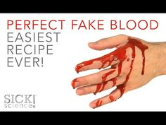 Perfect Fake Blood - Easiest Recipe EVER - SICK Science! #230 - YouTube