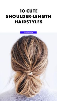 Easy shoulder-length hairstyle ideas