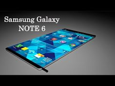 Interesting videos: Samsung Galaxy Note 6 The New Generation