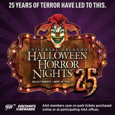 Jack the Clown returns to Universal Orlando on select nights September 18th - November 1st to present the biggest and scariest Halloween Horror Nights® ever.  Get #AAADiscounts on tickets now for this premier Halloween event...if you dare!