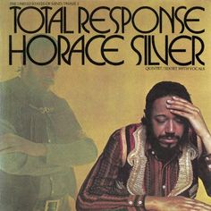 Total Response ~ Horace Silver