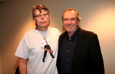 """Stephen King and Wes Craven >>> Responsible for some of the horror flix my kid has loved since middle school, Craven died today of brain cancer, 8/30/15. """"People don't want to be scared,"""" he said. """"They already are scared. Horror films help them release it."""""""