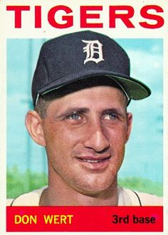 Don Wert 1964 Third Base - Detroit Tigers  Card Number: 19