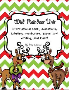 Reindeer - A Non-Fiction Unit.  A full week of printable plans and worksheets.  Reading, Writing, Science, and Vocabulary!  Great for 1st and 2nd graders