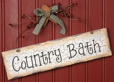 Country Bath - Wood Sign, Hanging by audreys, http://www.amazon.com/dp/B00529ZHES/ref=cm_sw_r_pi_dp_BYlorb1N58ZT9