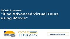 iPad advanced Virtual Tours using iMovie