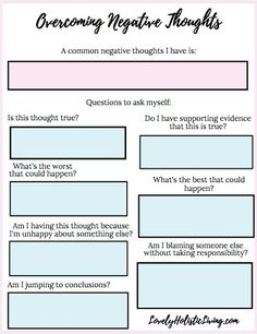 How to Overcome Negative Thoughts and Be More Positive + Free Worksheet Lovely Holistic Living Therapy Worksheets, Therapy Activities, Self Esteem Worksheets, Cbt Worksheets, Coping Skills, Social Skills, Social Work, Mental Health Counseling, Mental Health