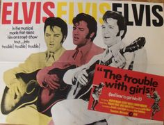 The Trouble With Girls : www.elvisstuff.co.uk, For all your Elvis Stuff