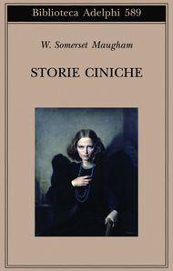 Adelphi - Storie ciniche - W. Somerset Maugham