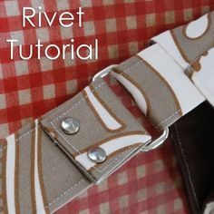 How to Add Rivets to Handbag Straps - PDF Tutorial by {Jenna Lou Designs}: http://jennalou.typepad.com/files/rivettutorial.pdf