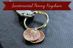 31 Days of Homemade Gifts ~ Day 3 ~ Sentimental Penny Key Chain