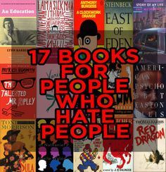 17 Books For People Who Hate People...This title just cracks me up, but there really are some great books on this list!