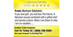 If you love golf, you will love The Farms. A fabulous course combined with a gifted chef...