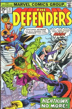 Defenders # 31 by Gil Kane & Frank Giacoia