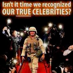 It's time we realize who the real celebrities are. What courage really is. God bless the American soldier My Champion, Military Love, Military Quotes, Military Families, Military Party, Army Mom, Army Sister, Support Our Troops, Real Hero