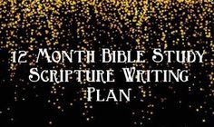 2015 Year Long Scripture Writing Plan. One plan per month with blank form