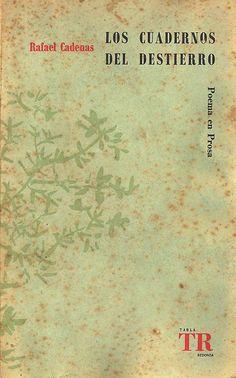 los cuadernos del destierro :: rafael cadenas