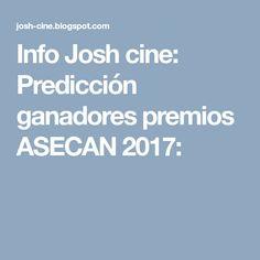 Info Josh cine: Predicción ganadores premios ASECAN 2017: Printing Press, Door Prizes, Movies