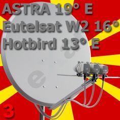 Mazedonische TV :: Installation und Ausrichtung Astra 19 Eutelsat W2 Hotbird 13