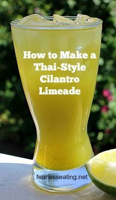 A Thai-style cilantro limeade may sound somewhat exotic but it's really nothing more than 4 simple ingredients that you can whip up in a matter of minutes. Primal Recipes, Spicy Recipes, Dairy Free Recipes, Whole Food Recipes, Gf Recipes, Fruit Recipes, Gluten Free, Clean Eating Desserts, Eating Healthy