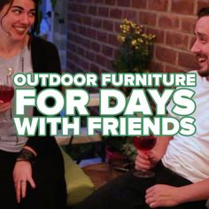 Outdoor Furniture For Days With Friends