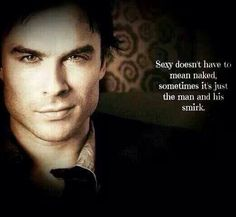 The Vampire Diaries - Damon - Well if you insist. Serie The Vampire Diaries, Vampire Diaries Damon, Vampire Diaries The Originals, Tvd Quotes, Movie Quotes, Ian Somerhalder Vampire Diaries, Hey Good Lookin, 50 Shades Of Grey, Fifty Shades