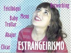 "Feicibúqui, stalkear, ""deadline"": o estrangeirismo na língua portuguesa - YouTube"