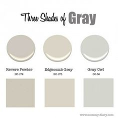 Three Best Gray Paint Colors to use in any room of the house. Benjamin Moore HC-172 Revere Pewter. Benjamin Moore HC-173 Edgecomb Gray. Benjamin Moore OC-52 Gray Owl. #BenjaminMooreHC172ReverePewter #BenjaminMooreHC173EdgecombGray #BenjaminMooreOC52GrayOwl #BenjaminMooreGray #BenjaminMooreGrey #BenjaminMooreGraypaintcolors #BenjaminMoorebestgrays Via Mommy Diary