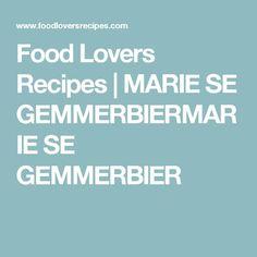 Food Lovers Recipes   MARIE SE GEMMERBIERMARIE SE GEMMERBIER Ham, Lovers, Recipes, Food, Hams, Rezepte, Meals, Ripped Recipes, Recipe