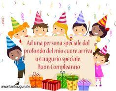 Ad una persona speciale dal profondo del mio cuore arriva un augurio speciale. #compleanno #buon_compleanno #tanti_auguri